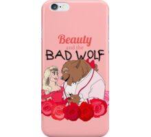 Beauty and the Bad Wolf iPhone Case/Skin