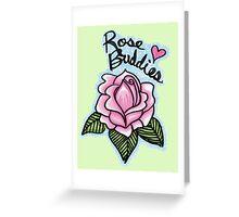 Rose Buddies Rose Greeting Card