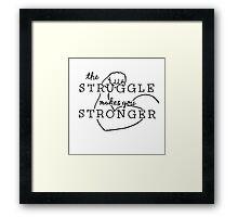 The Struggle Framed Print