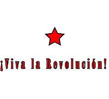 Che Guevara; Viva la revolucion Photographic Print