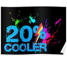 Quotes and quips - 20% cooler Poster