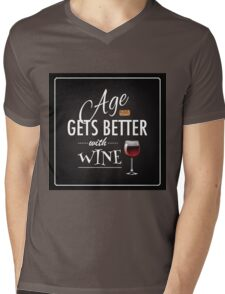 Age gets better with wine Mens V-Neck T-Shirt