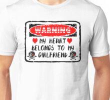 Heart Belongs To Girlfriend Unisex T-Shirt