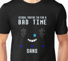 In for a Bad Time Unisex T-Shirt