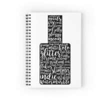 Everything Nails Spiral Notebook