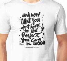 Be Good : Light Unisex T-Shirt
