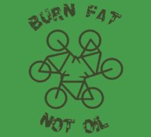 Burn Fat Not Oil - Recycle Kids Tee