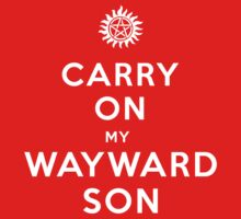 Carry on (My wayward son) One Piece - Short Sleeve