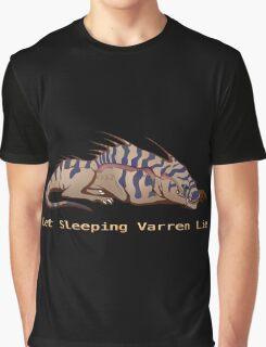 Let Sleeping Varren Lie Graphic T-Shirt