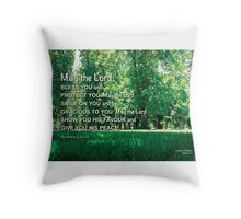 May the Lord  bless you. Throw Pillow