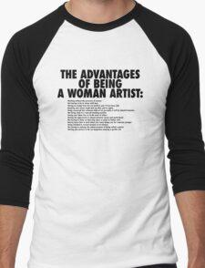 The Advantages of Being a Woman Artist Men's Baseball ¾ T-Shirt