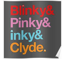 Blinky & Pinky & Inky & Clyde. Poster