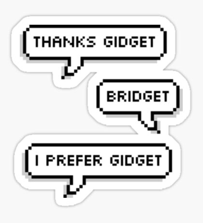 I Prefer Gidget Sticker
