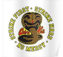 Cobra kai - Strike First Strike Hard No Mercy Variant Poster