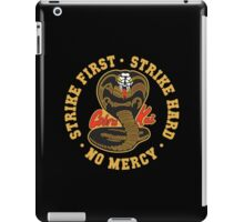 Cobra kai - Strike First Strike Hard No Mercy iPad Case/Skin
