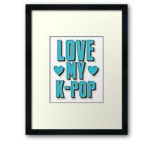 LOVE MY K-pop Framed Print