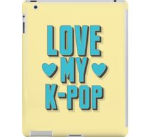 LOVE MY K-pop iPad Case/Skin