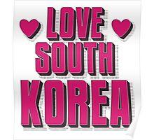 LOVE SOUTH KOREA Poster