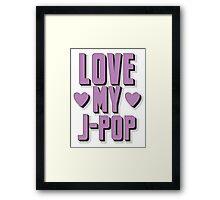 love my J-pop Framed Print