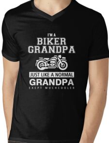 I'm a biker Grandpa just like a normal Grandpa exept muchcooler Mens V-Neck T-Shirt
