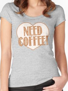 NEED COFFEE heart Women's Fitted Scoop T-Shirt