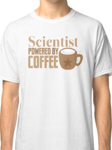 Scientist powered by coffee Classic T-Shirt