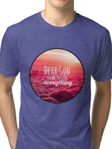 Christian Quote Tri-blend T-Shirt