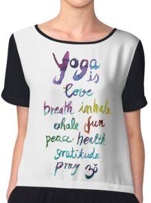Yoga is love...&... Chiffon Top