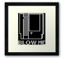 Blow Me (Video Game Cartridge) Framed Print