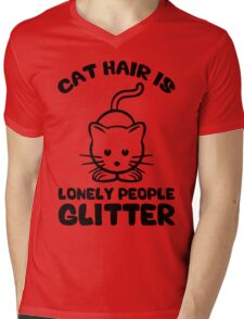 Cat Hair Is Lonely People Glitter Mens V-Neck T-Shirt