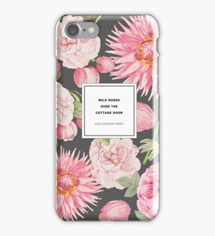 Wild Roses Over the Cottage Door Quotation Print iPhone Case/Skin