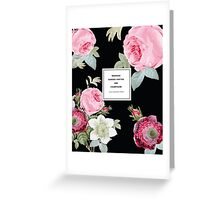 Weekend Garden Parties Floral Quotation Print Greeting Card