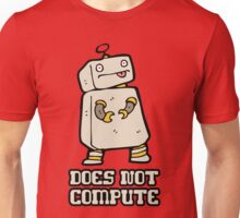 Does Not Compute Unisex T-Shirt