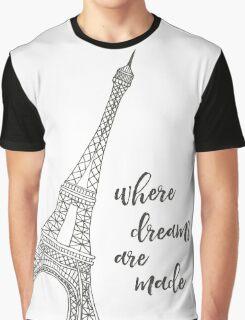 Where Dreams Are Made Paris Print Graphic T-Shirt