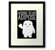 Adding to My Adipose Doctor Who Framed Print