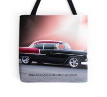 1955 Chevrolet Bel Air 'Two Door Hardtop' Tote Bag