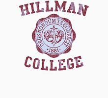 Hillman College Unisex T-Shirt