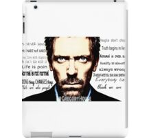 House MD quote iPad Case/Skin