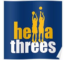 hella threes warriors Poster