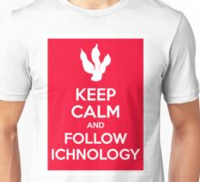 Keep Calm and Follow Ichnology Unisex T-Shirt