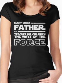 Father Teach His Children The Way of The Force Shirt - Father's Day Shirt Women's Fitted Scoop T-Shirt