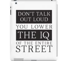 Don't Talk Out Loud Sherlock Holmes Design iPad Case/Skin