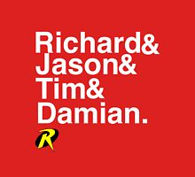 Richard & Jason & Tim & Damian. Robin T-shirt and more  Unisex T-Shirt