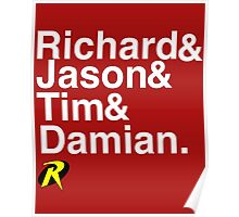 Richard & Jason & Tim & Damian. Robin T-shirt and more  Poster