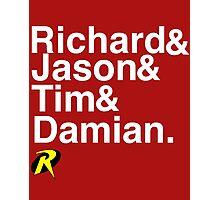 Richard & Jason & Tim & Damian. Robin T-shirt and more  Photographic Print