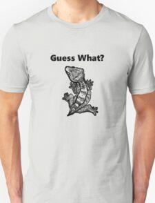 "Crested Gecko ""Guess What? Frog Butt"" Unisex T-Shirt"