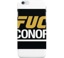 F-Conor! iPhone Case/Skin