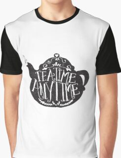 tea time any time Graphic T-Shirt