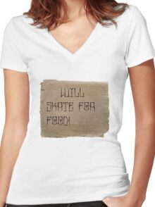 Will Skate for Food Women's Fitted V-Neck T-Shirt