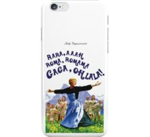 The Hills Are Alive With The Sound Of Gaga iPhone Case/Skin